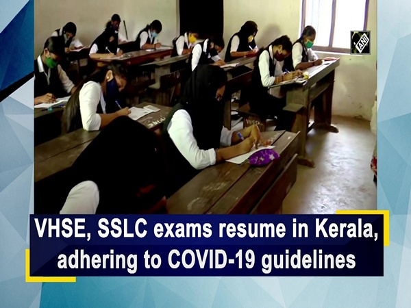 VHSE, SSLC exams resume in Kerala, adhering to COVID-19 guidelines