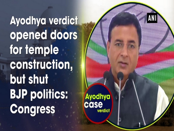 Ayodhya verdict opened doors for temple construction, but shut BJP politics: Congress