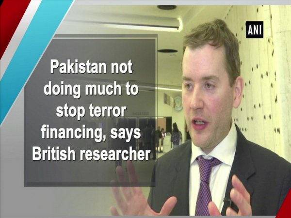 Pakistan not doing much to stop terror financing, says British researcher