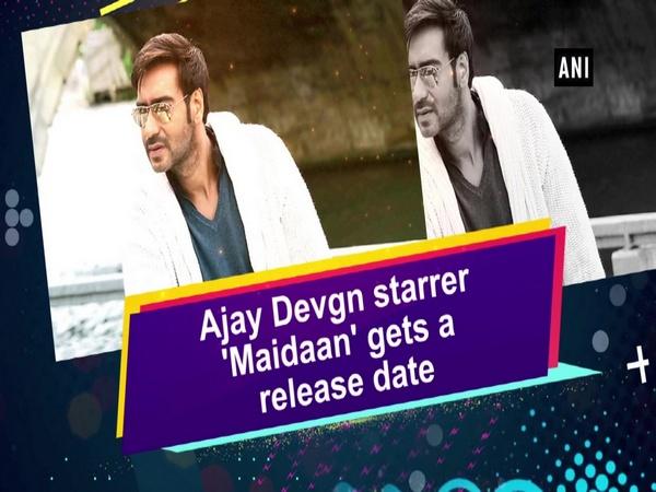 Ajay Devgn starrer 'Maidaan' gets a release date