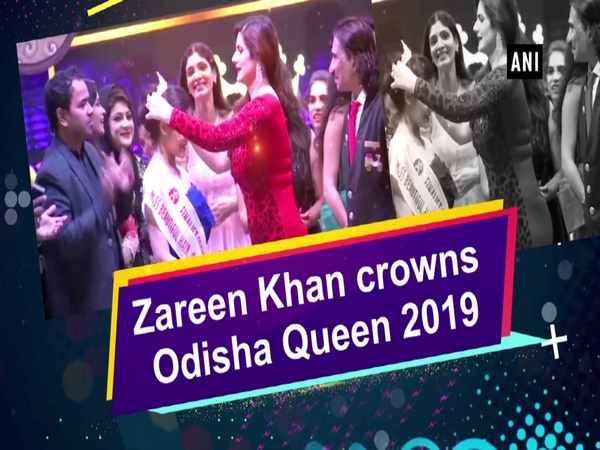 Zareen Khan crowns Odisha Queen 2019