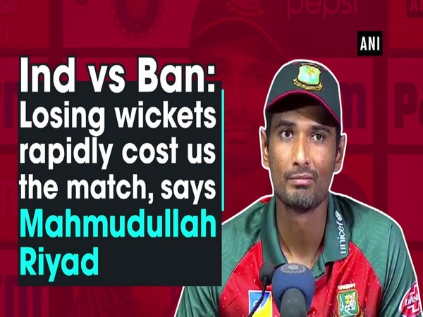 Ind vs Ban: Losing wickets rapidly cost us the match, says Mahmudullah Riyad