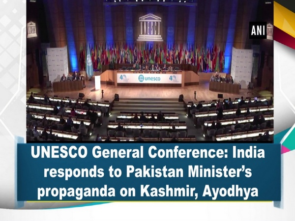 UNESCO General Conference: India responds to Pakistan Minister's propaganda on Kashmir, Ayodhya
