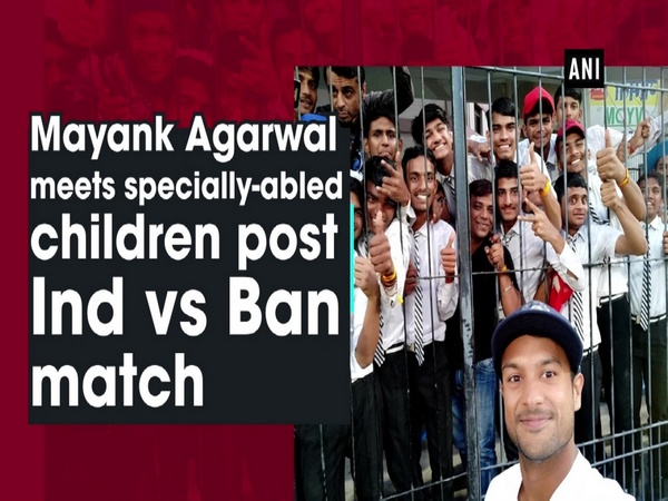 Mayank Agarwal meets specially-abled children post Ind vs Ban match
