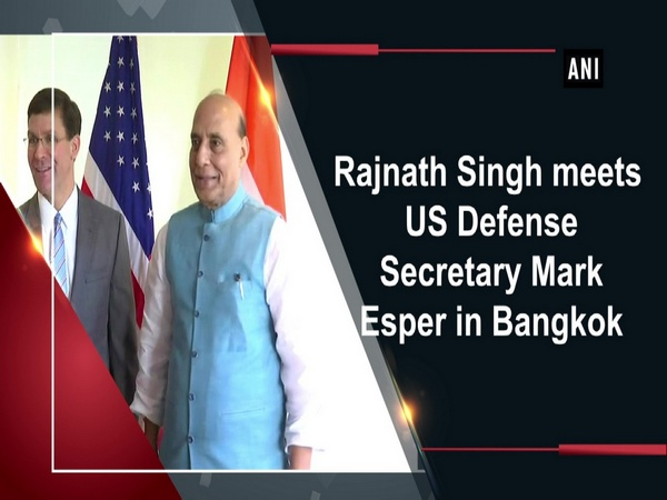 Rajnath Singh meets US Defense Secretary Mark Esper in Bangkok