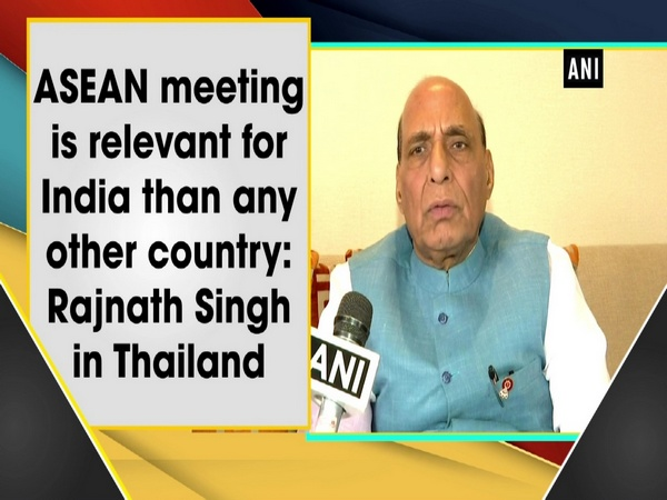 ASEAN meeting is relevant for India than any other country: Rajnath Singh in Thailand
