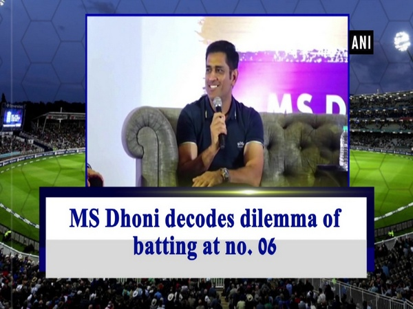 MS Dhoni decodes dilemma of batting at no. 06