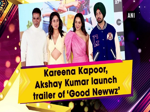 Kareena Kapoor, Akshay Kumar launch trailer of 'Good Newwz'