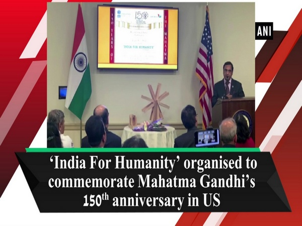 'India For Humanity' organised to commemorate Mahatma Gandhi's 150th anniversary in US