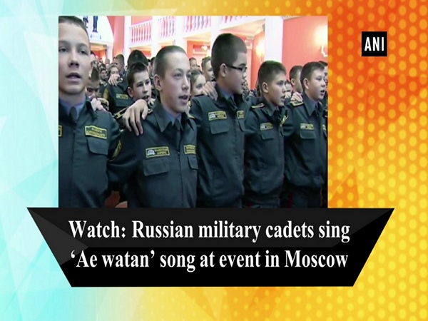 Watch: Russian military cadets sing 'Ae watan' song at event in Moscow