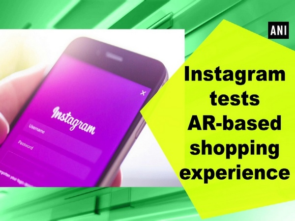 Instagram tests AR-based shopping experience
