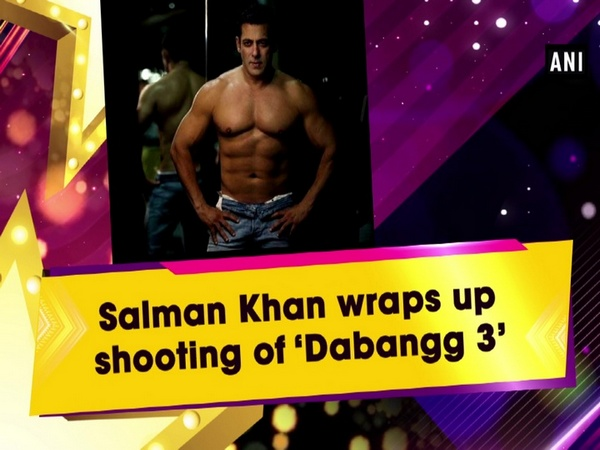 Salman Khan wraps up shooting of 'Dabangg 3'