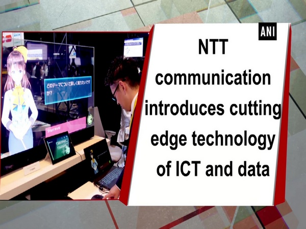 NTT communication introduces cutting edge technology of ICT and data