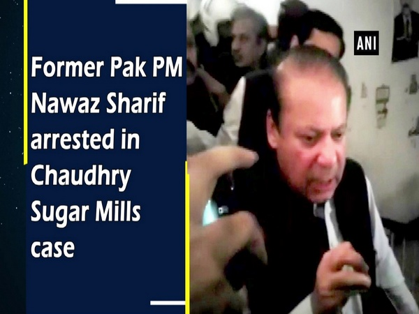Former Pak PM Nawaz Sharif arrests in Chaudhry Sugar Mills case