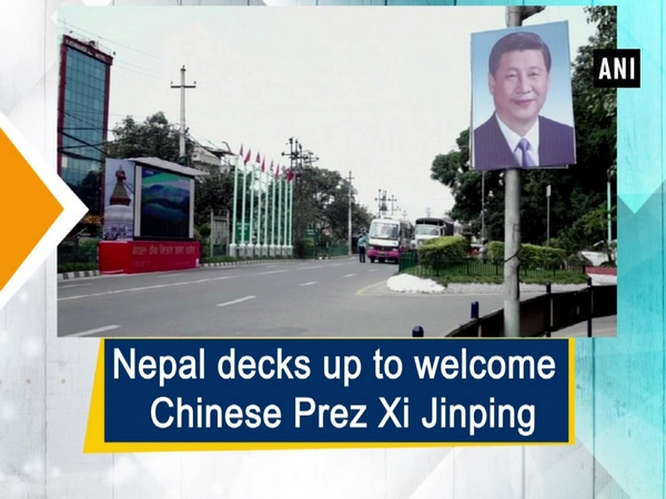Nepal decks up to welcome Chinese Prez Xi Jinping