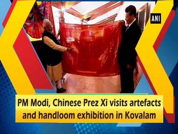 PM Modi, Chinese Prez Xi visits artefacts and handloom exhibition in Kovalam