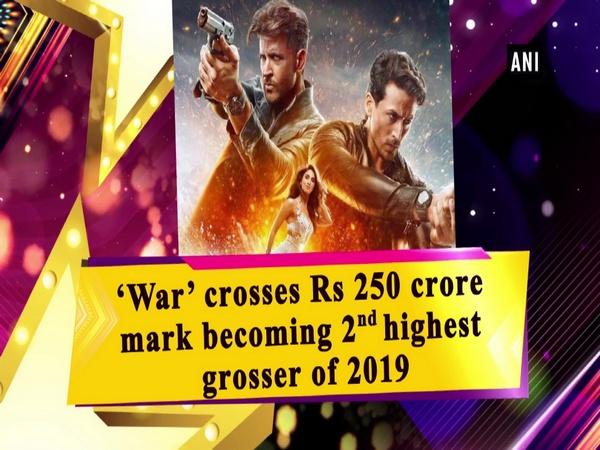 'War' crosses Rs 250 crore mark becoming 2nd highest grosser of 2019