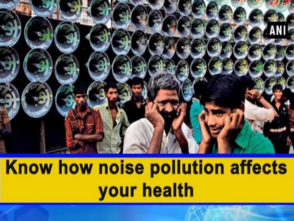 Know how noise pollution affects your health