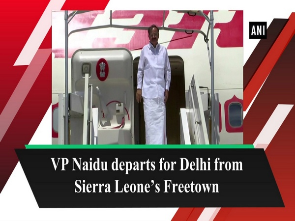VP Naidu departs for Delhi from Sierra Leone's Freetown