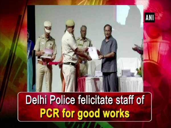 Delhi Police felicitate staff of PCR for good works