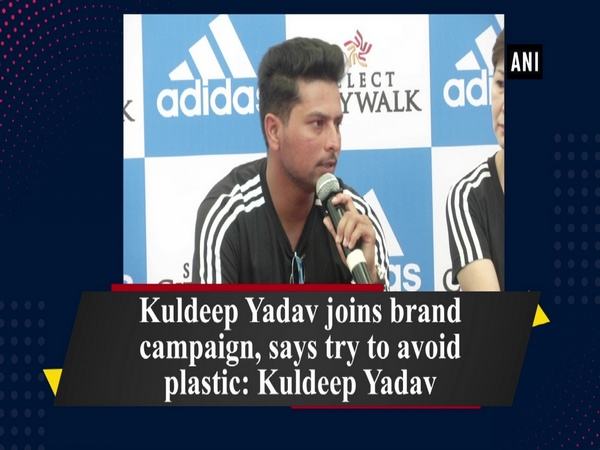 Kuldeep Yadav joins brand campaign, says try to avoid plastic: Kuldeep Yadav