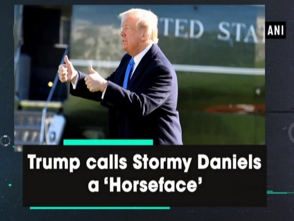 Trump calls Stormy Daniels a 'Horseface'
