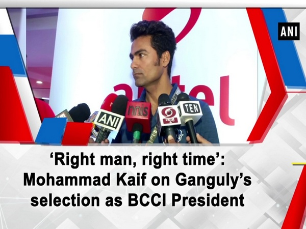 'Right man, right time': Mohammad Kaif on Ganguly's selection as BCCI President