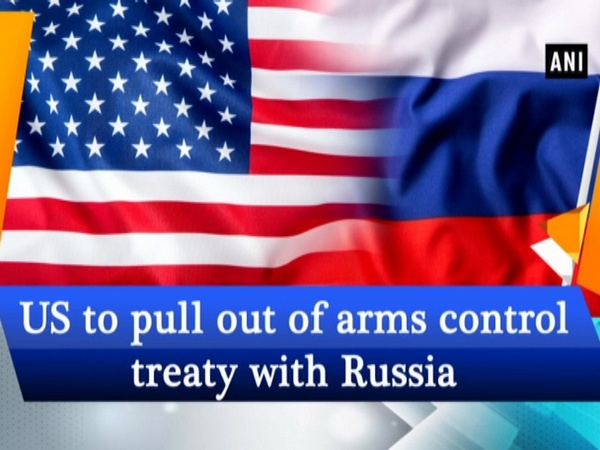 US to pull out of arms control treaty with Russia