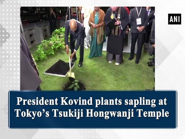 President Kovind plants sapling at Tokyo's Tsukiji Hongwanji Temple