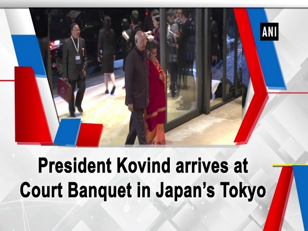 President Kovind arrives at court banquet in Japan's Tokyo