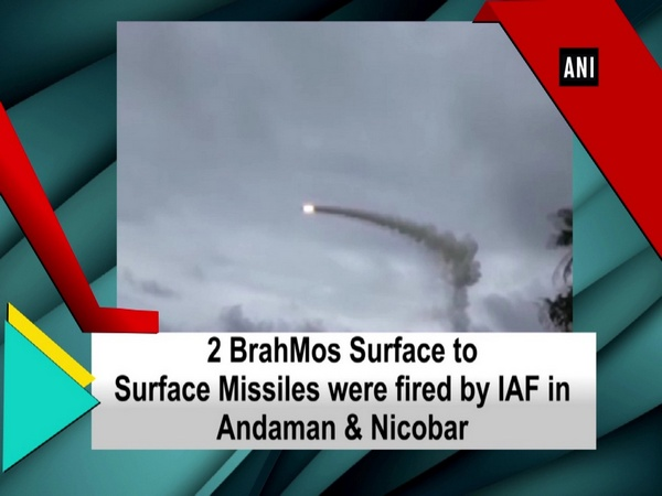 2 BrahMos Surface to Surface Missiles were fired by IAF in Andaman & Nicobar