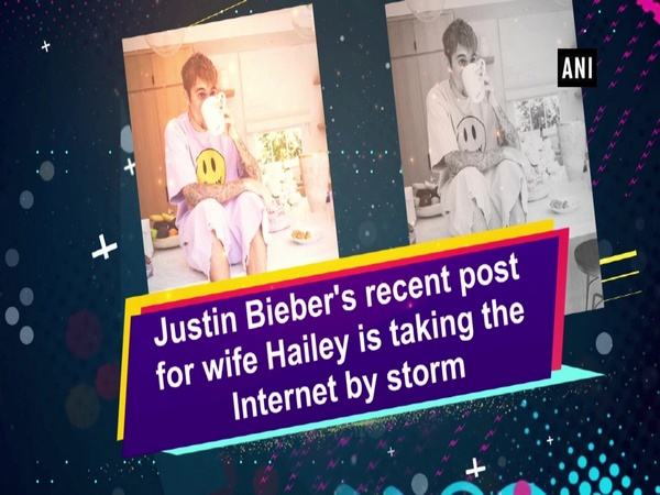 Justin Bieber's recent post for wife Hailey is taking the Internet by storm