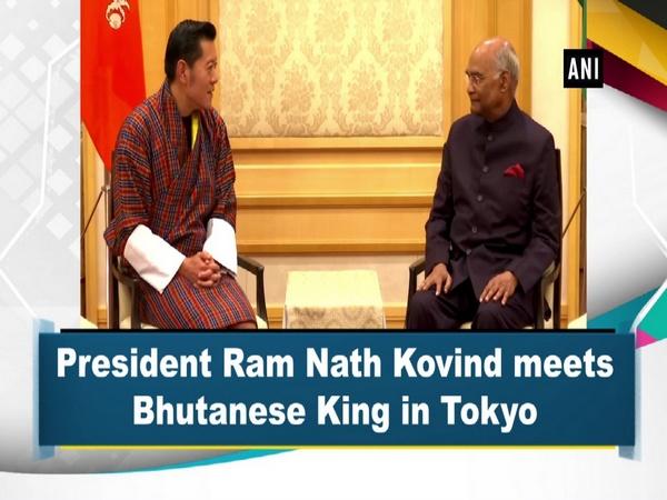 President Ram Nath Kovind meets Bhutanese King in Tokyo