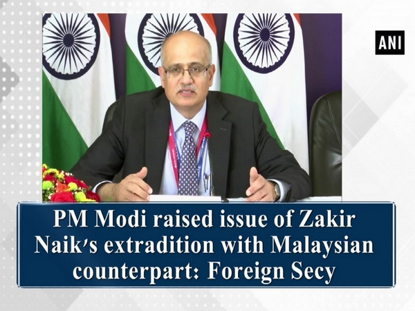 PM Modi raised issue of Zakir Naik's extradition with Malaysian counterpart: Foreign Secy
