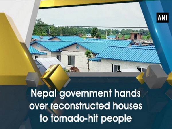 Nepal government hands over reconstructed houses to tornado-hit people