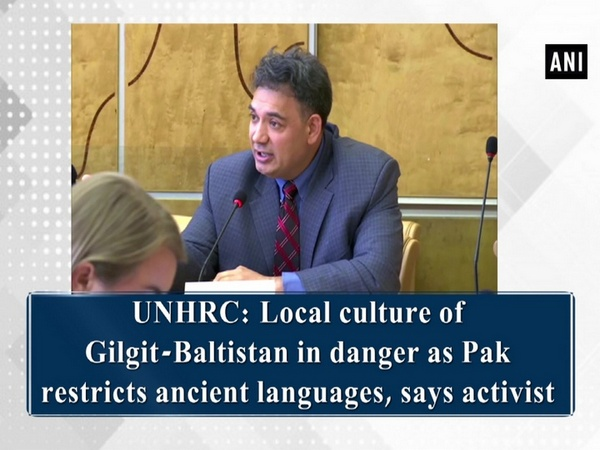 UNHRC: Local culture of Gilgit-Baltistan in danger as Pak restricts ancient languages, says activist
