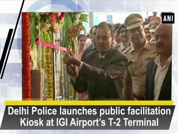 Delhi Police launches public facilitation Kiosk at IGI Airport's T-2 Terminal