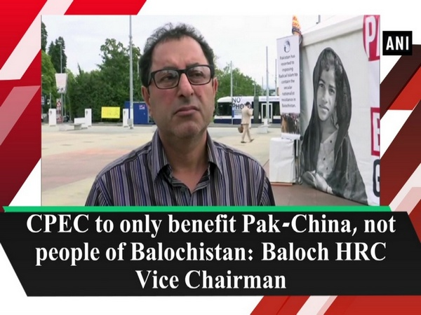 CPEC to only benefit Pak-China, not people of Balochistan: Baloch HRC Vice Chairman