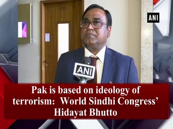 Pak is based on ideology of terrorism:  World Sindhi Congress' Hidayat Bhutto