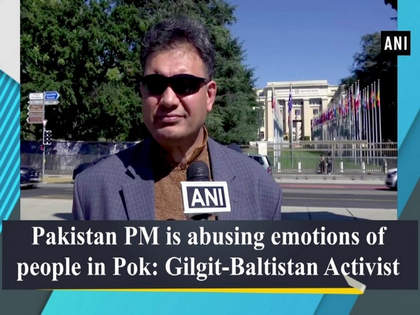 Pakistan PM is abusing emotions of people in Pok: Gilgit-Baltistan Activist