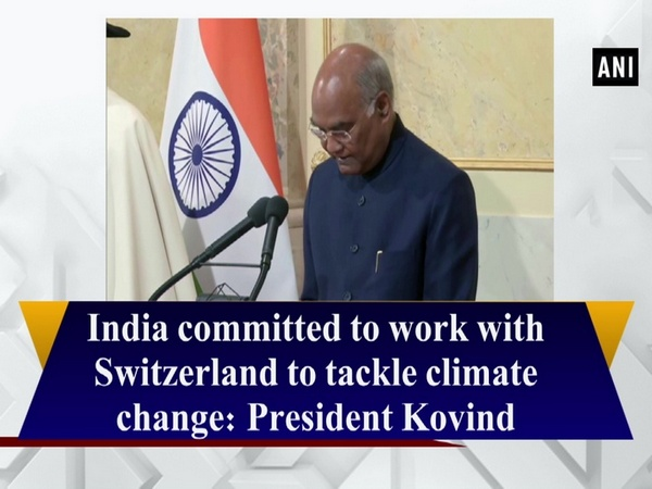 India committed to work with Switzerland to tackle climate change: President Kovind