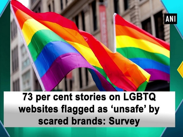 73 per cent stories on LGBTQ websites flagged as 'unsafe' by scared brands: Survey