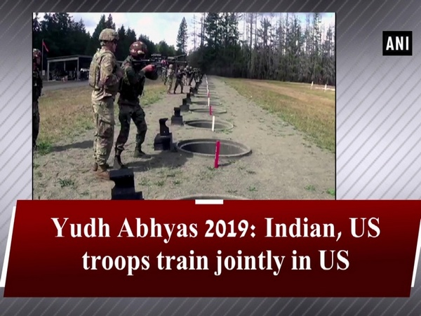 Yudh Abhyas 2019: Indian, US troops train jointly in US