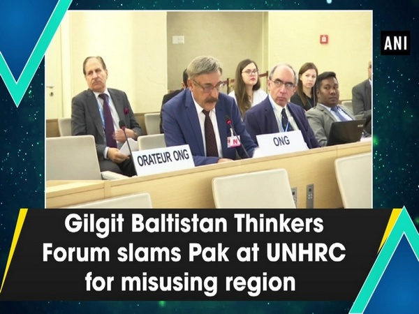 Gilgit Baltistan Thinkers Forum slams Pak at UNHRC for misusing region