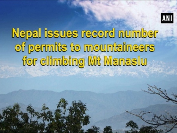 Nepal issues record number of permits to mountaineers for climbing Mt Manaslu