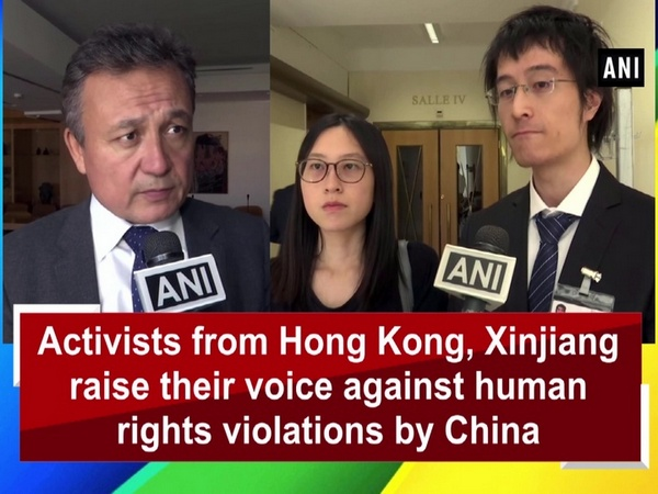 Activists from Hong Kong, Xinjiang raise their voice against human rights violations by China