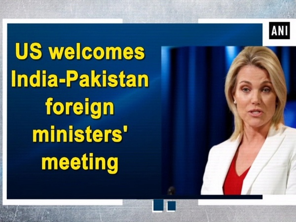 US welcomes India-Pakistan foreign ministers' meeting