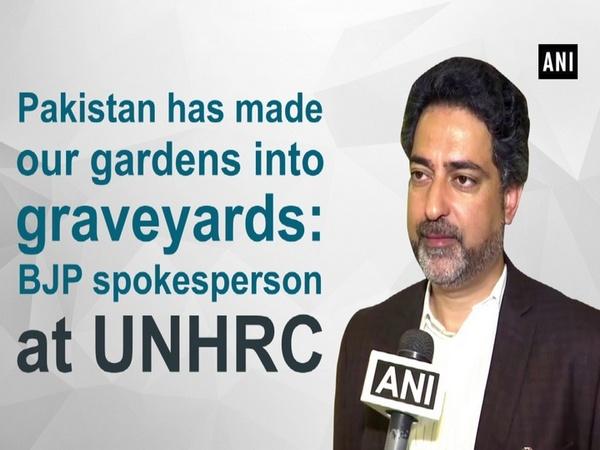 Pakistan has made our gardens into graveyards: BJP spokesperson at UNHRC